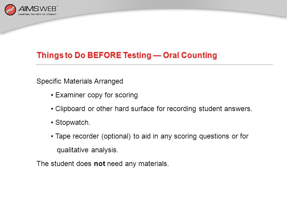 Things to Do BEFORE Testing — Oral Counting
