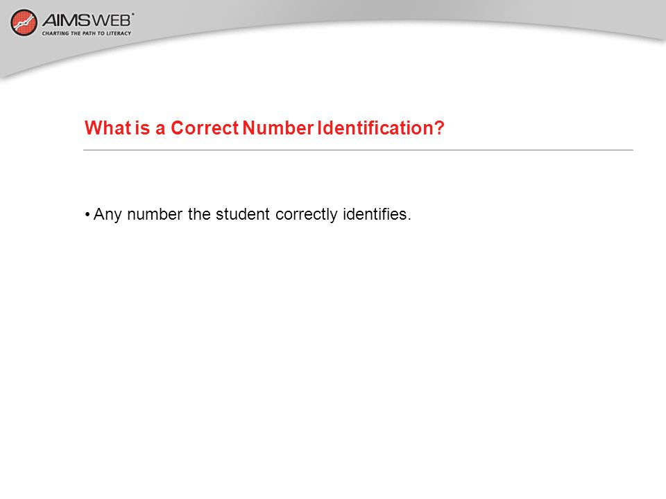 What is a Correct Number Identification