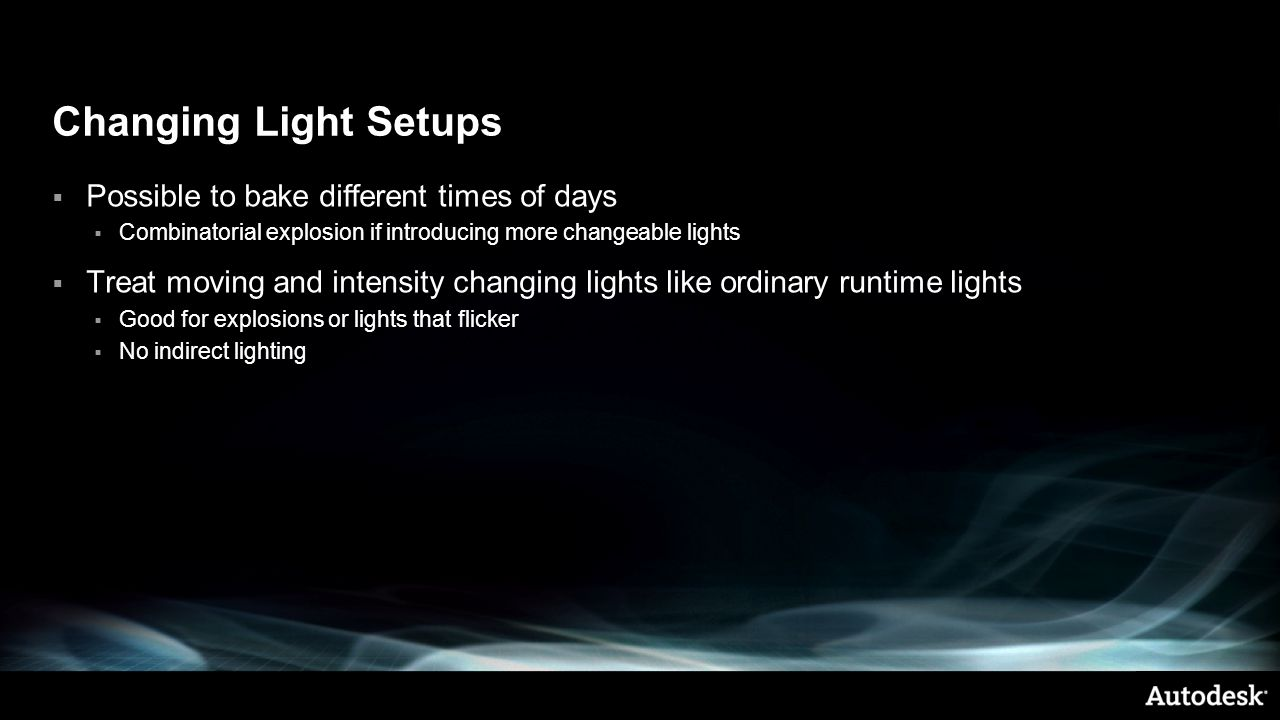 Changing Light Setups Possible to bake different times of days