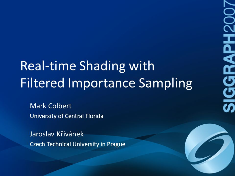 Real-time Shading with Filtered Importance Sampling
