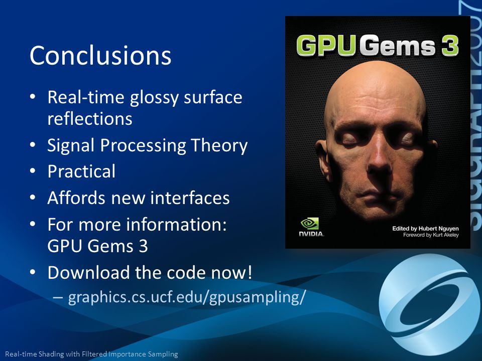 Conclusions Real-time glossy surface reflections