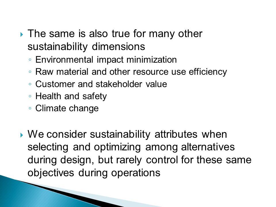The same is also true for many other sustainability dimensions