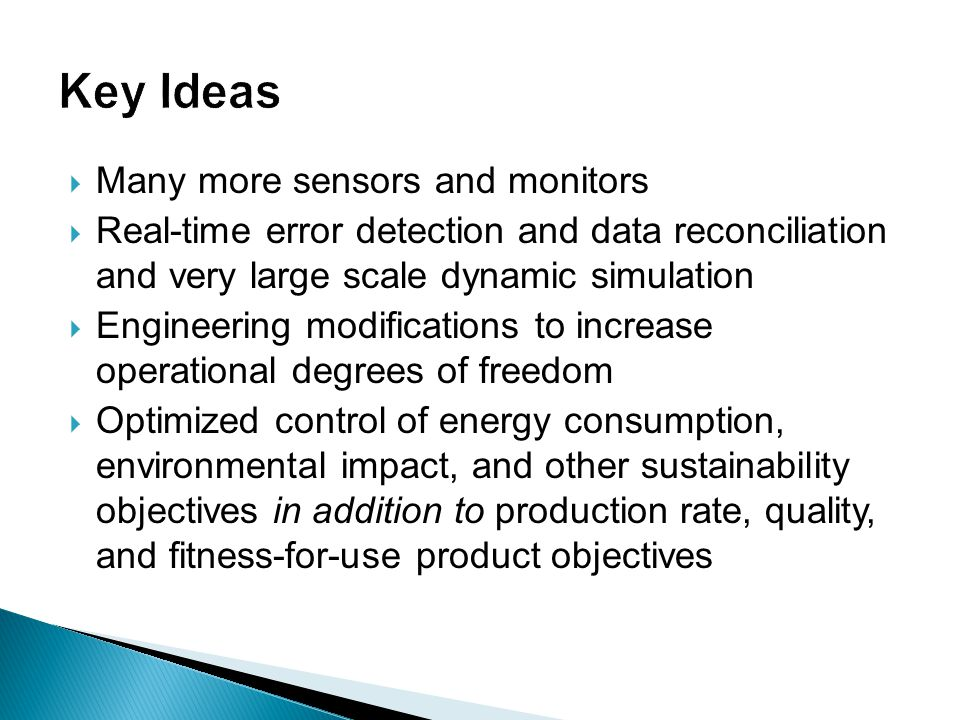 Key Ideas Many more sensors and monitors