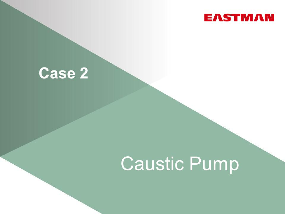 Case 2 Caustic Pump