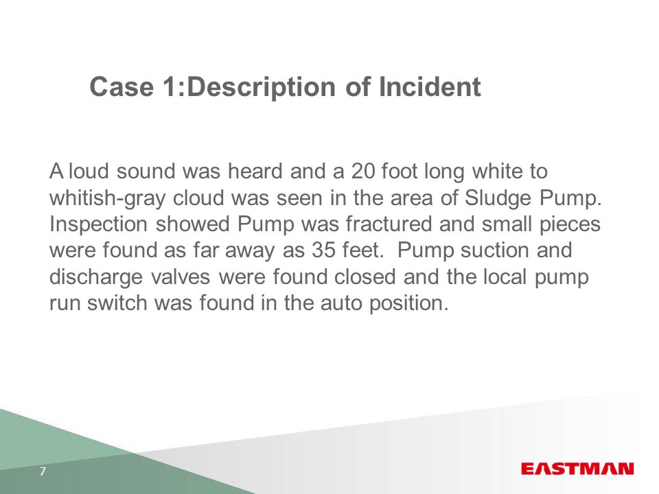 Case 1:Description of Incident