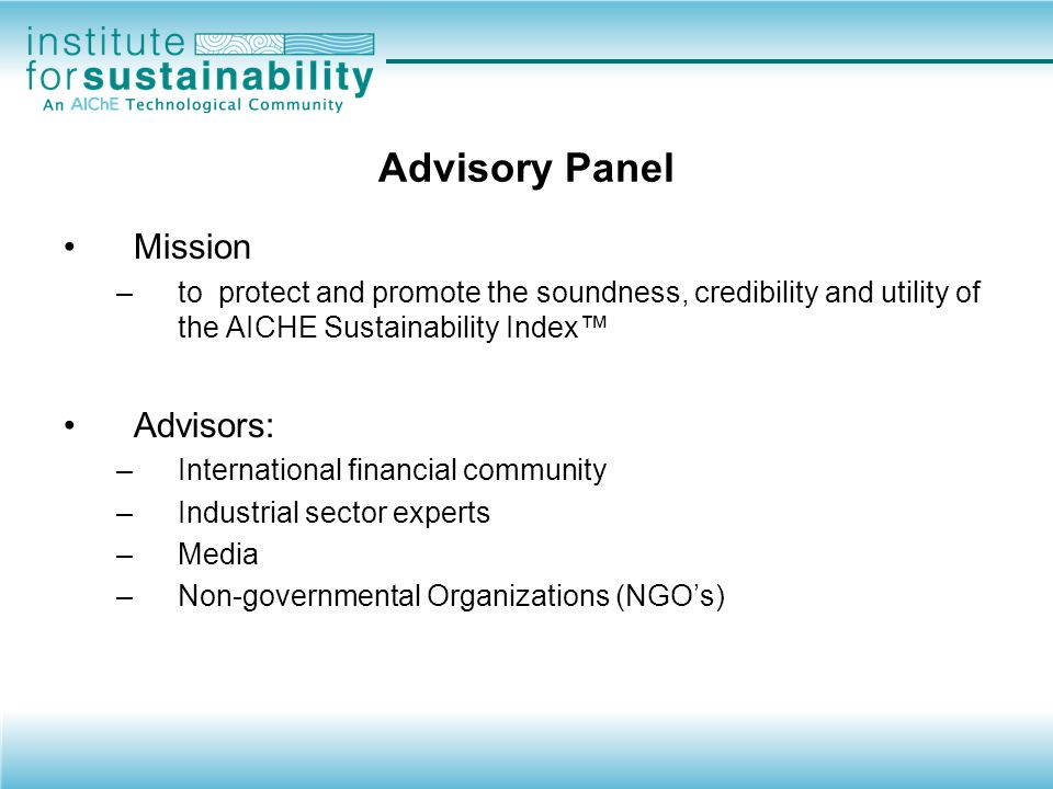 Advisory Panel Mission Advisors: