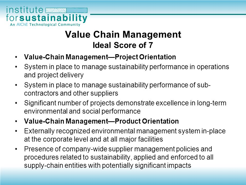 Value Chain Management Ideal Score of 7