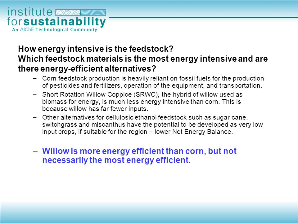 How energy intensive is the feedstock