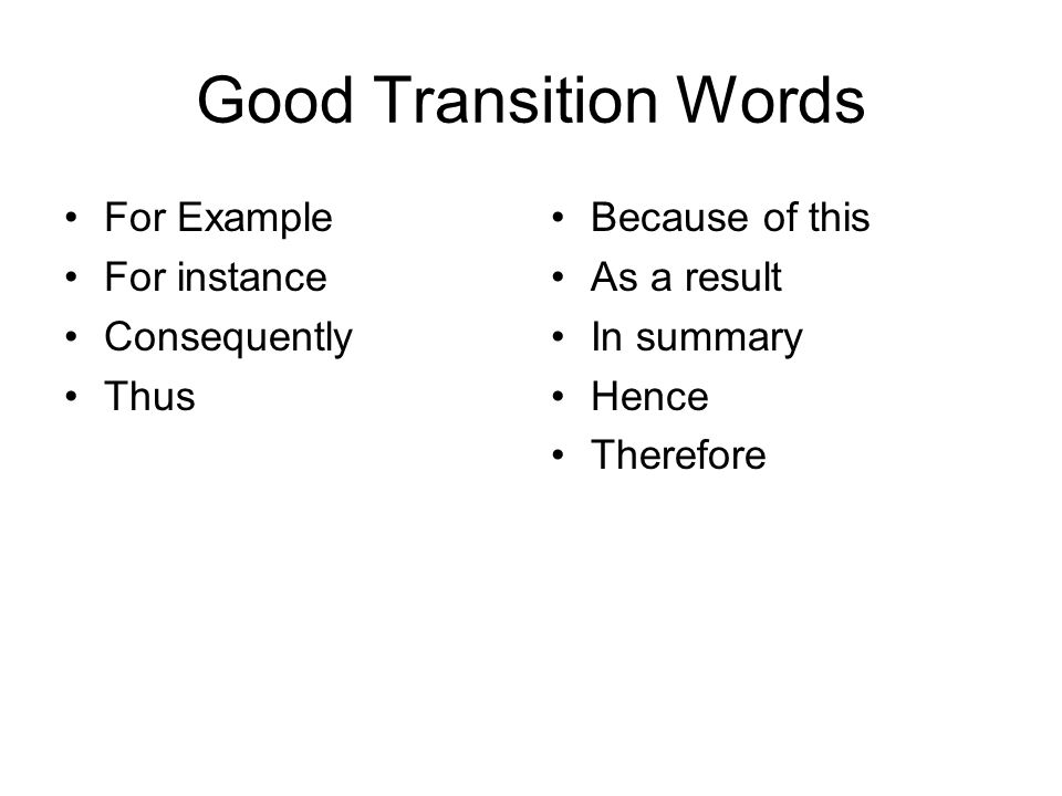 Good Transition Words For Example For instance Consequently Thus