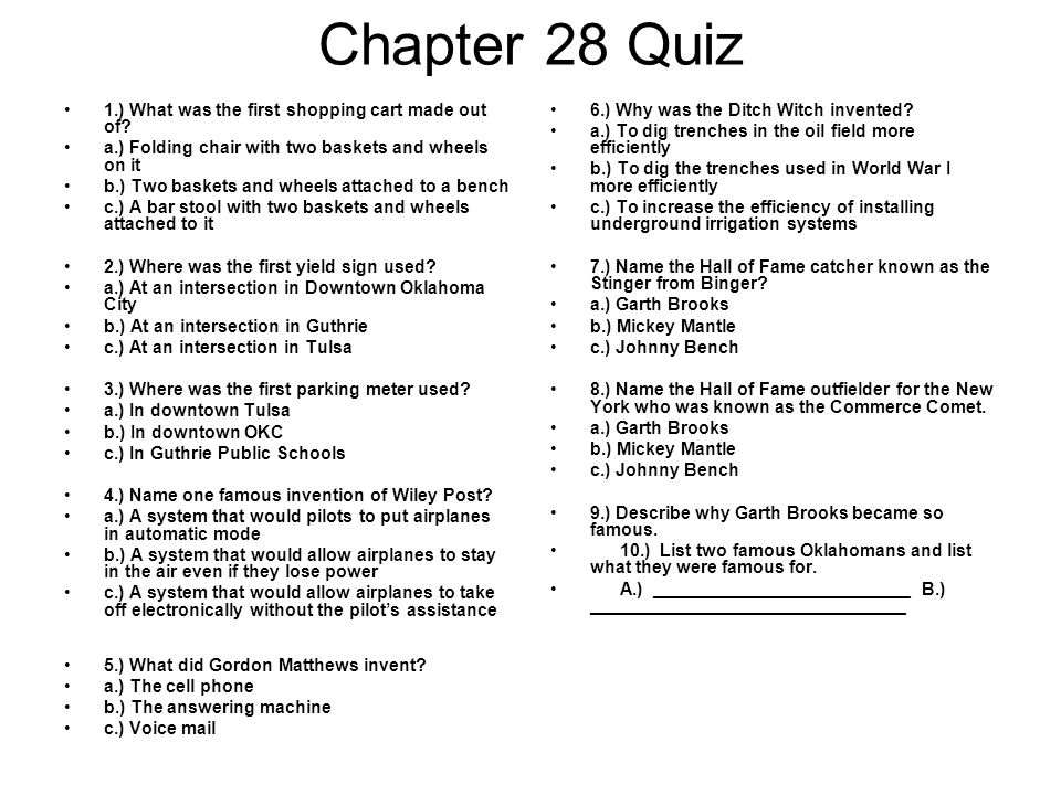 Chapter 28 Quiz 1.) What was the first shopping cart made out of