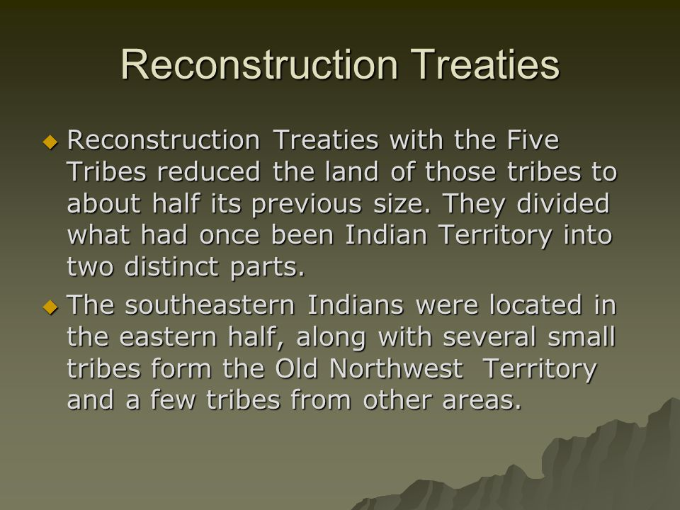 Reconstruction Treaties