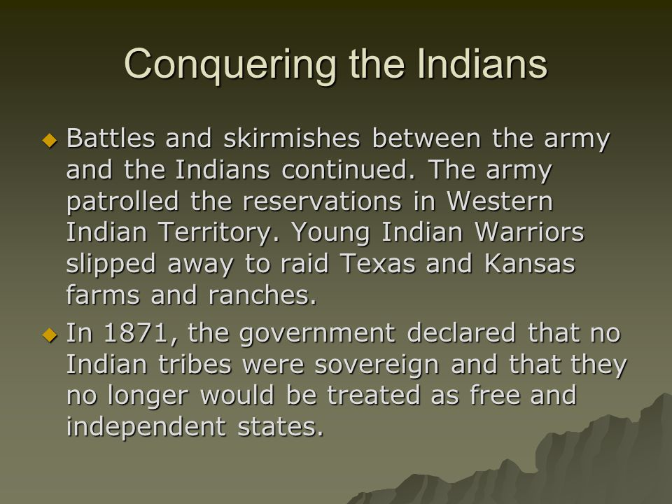Conquering the Indians