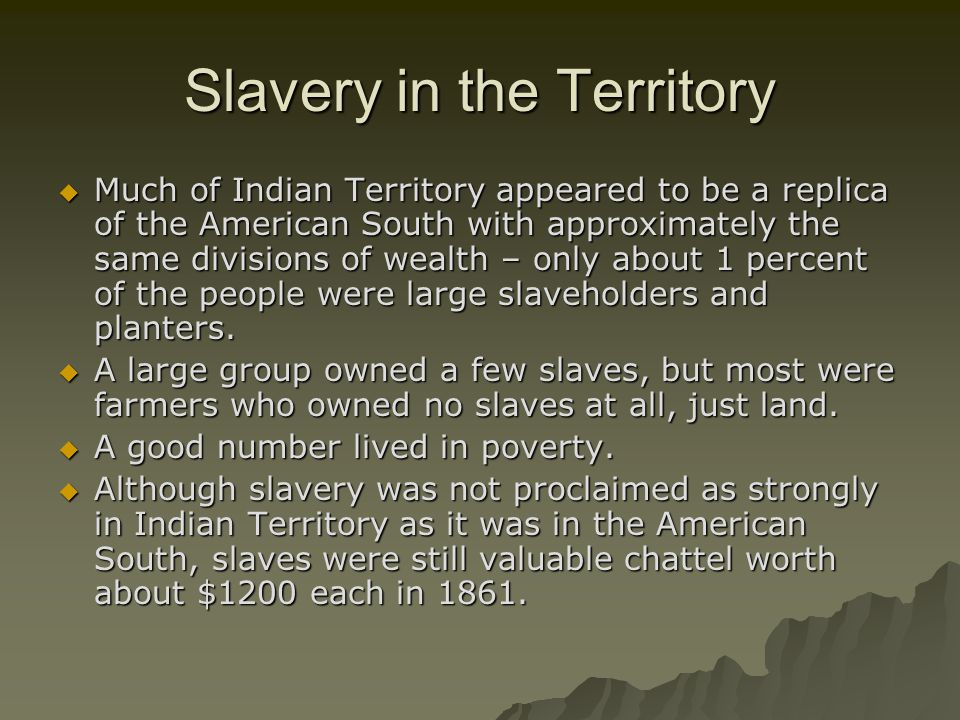 Slavery in the Territory