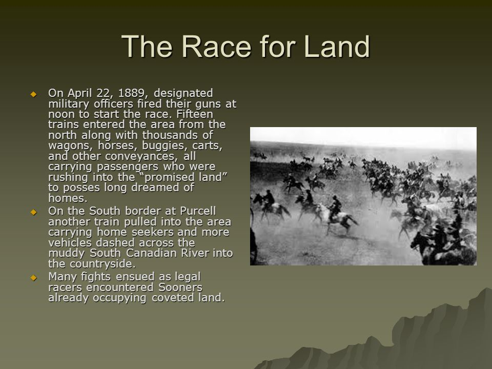 The Race for Land