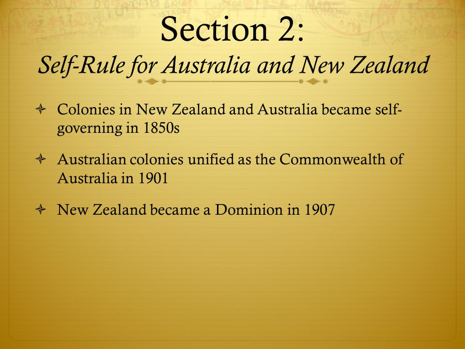 Section 2: Self-Rule for Australia and New Zealand