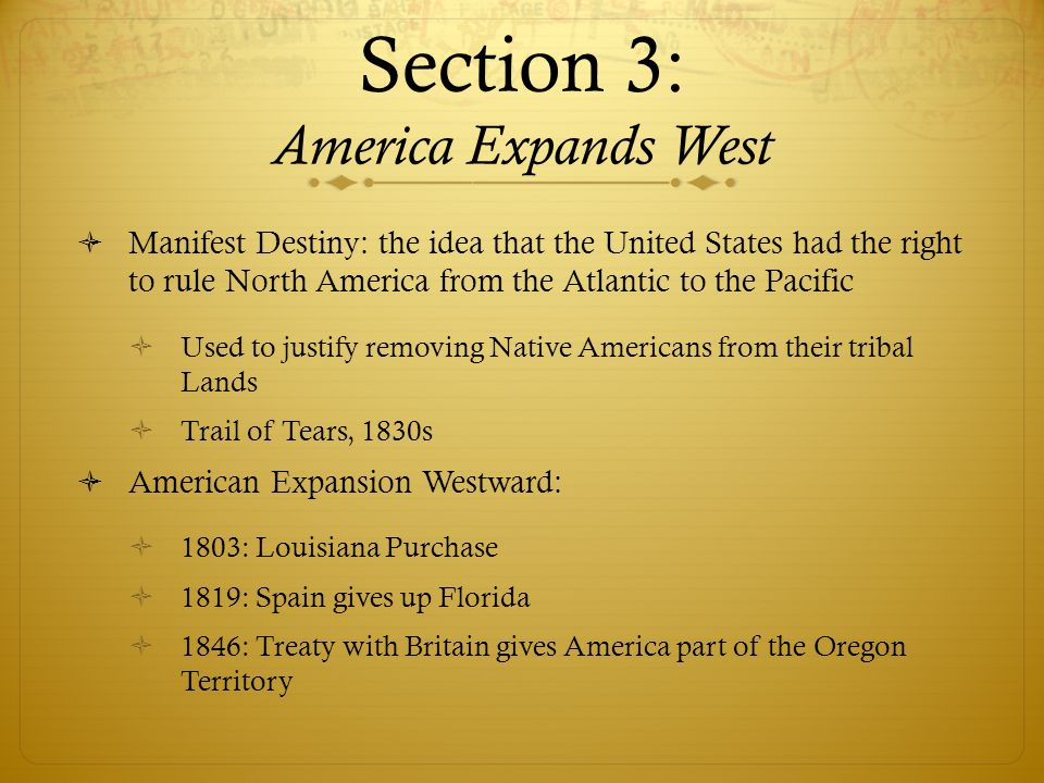 Section 3: America Expands West