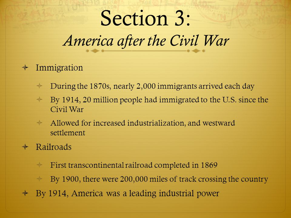 Section 3: America after the Civil War