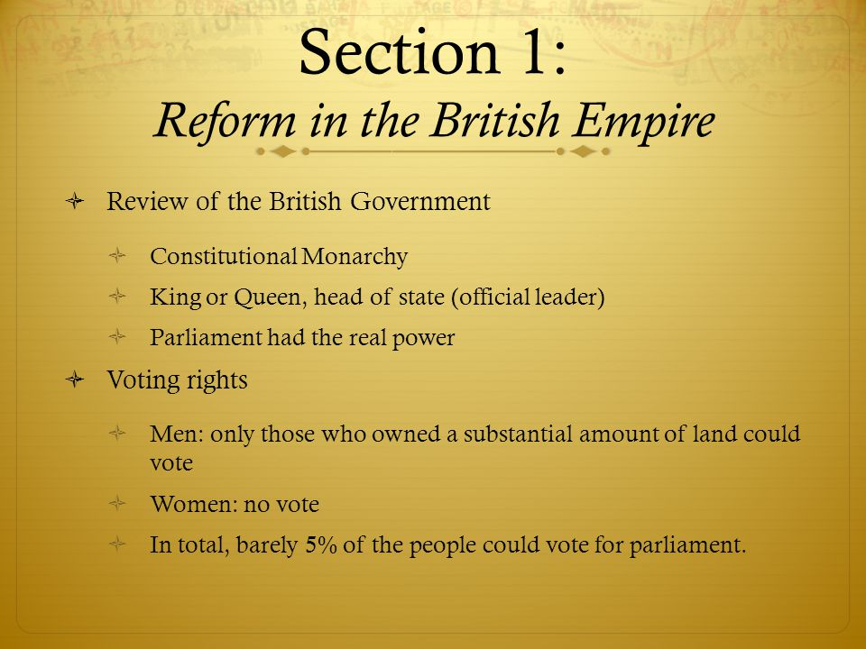 Section 1: Reform in the British Empire