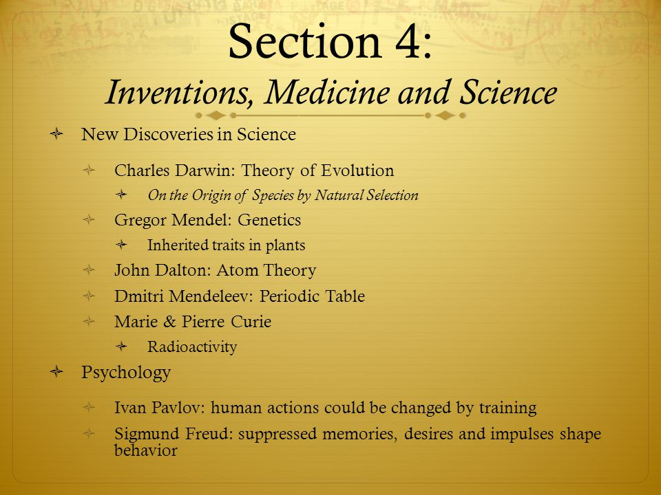 Section 4: Inventions, Medicine and Science