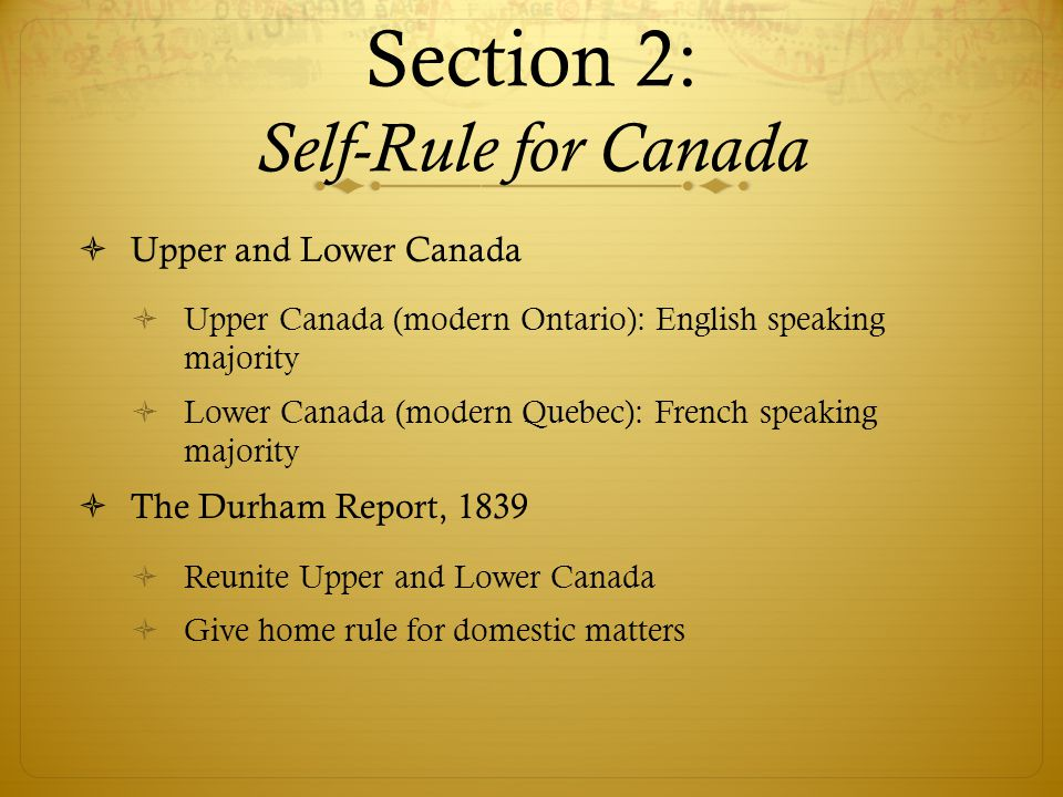 Section 2: Self-Rule for Canada