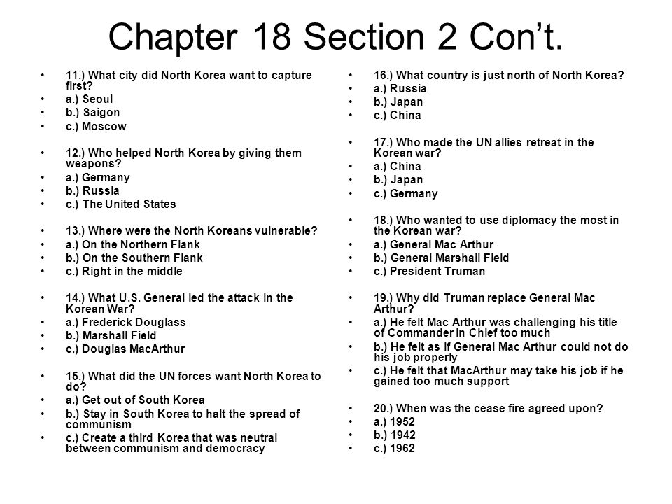 Chapter 18 Section 2 Con't. 11.) What city did North Korea want to capture first a.) Seoul. b.) Saigon.