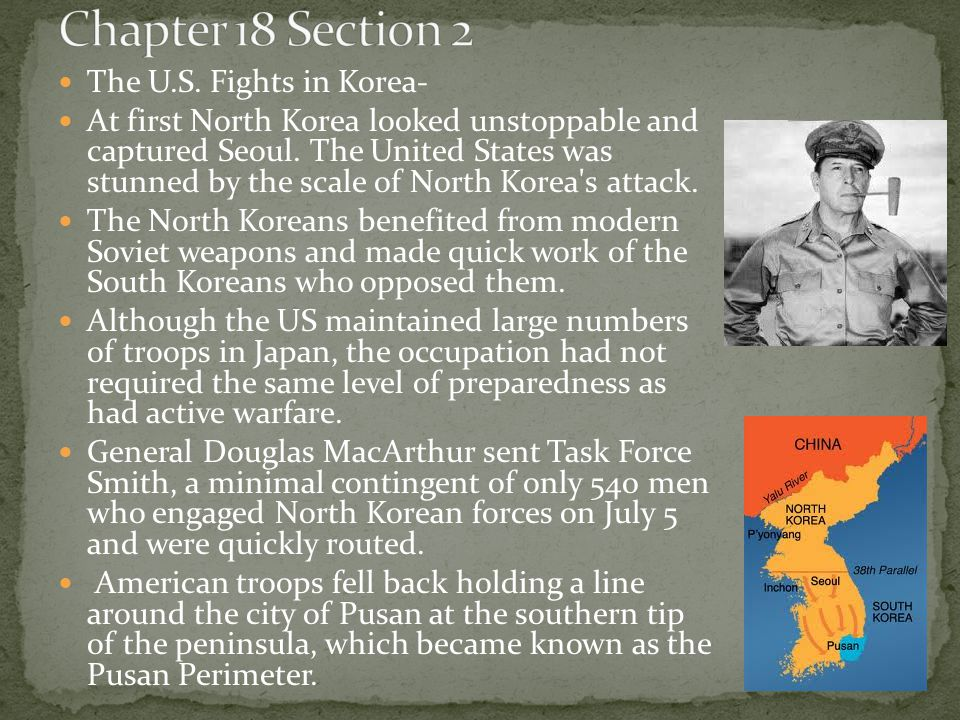 Chapter 18 Section 2 The U.S. Fights in Korea-