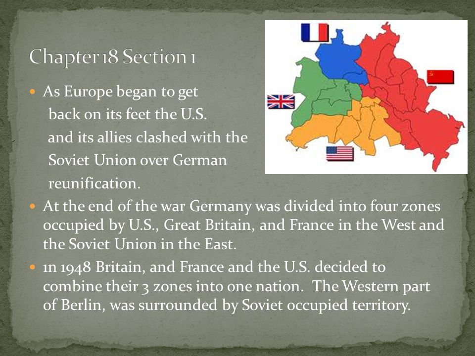 Chapter 18 Section 1 As Europe began to get back on its feet the U.S.