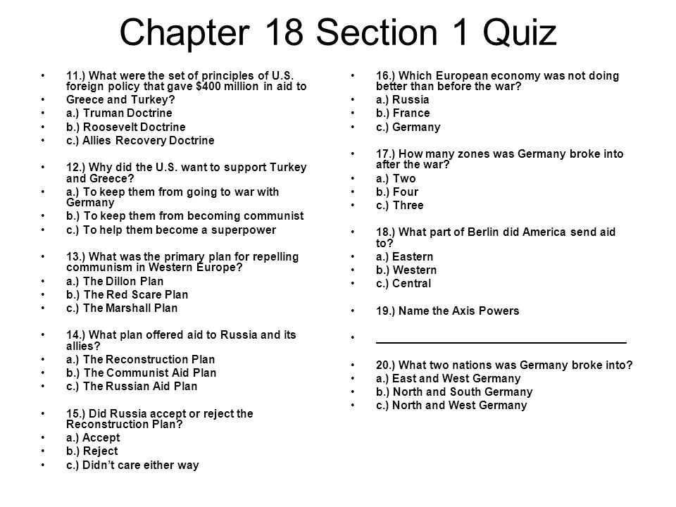 Chapter 18 Section 1 Quiz 11.) What were the set of principles of U.S. foreign policy that gave $400 million in aid to.