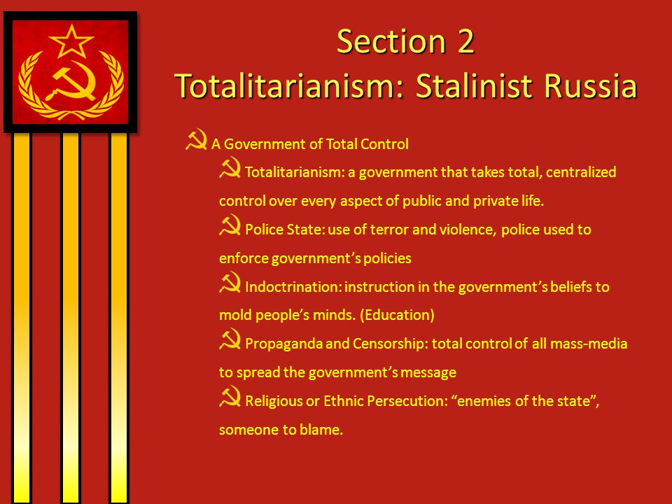 Section 2 Totalitarianism: Stalinist Russia