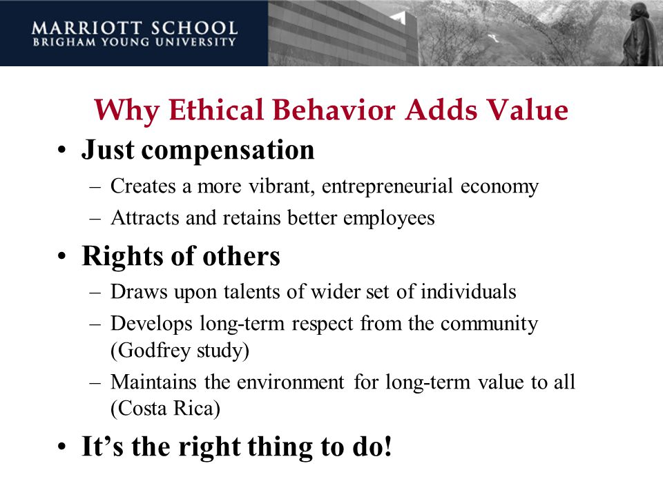Why Ethical Behavior Adds Value