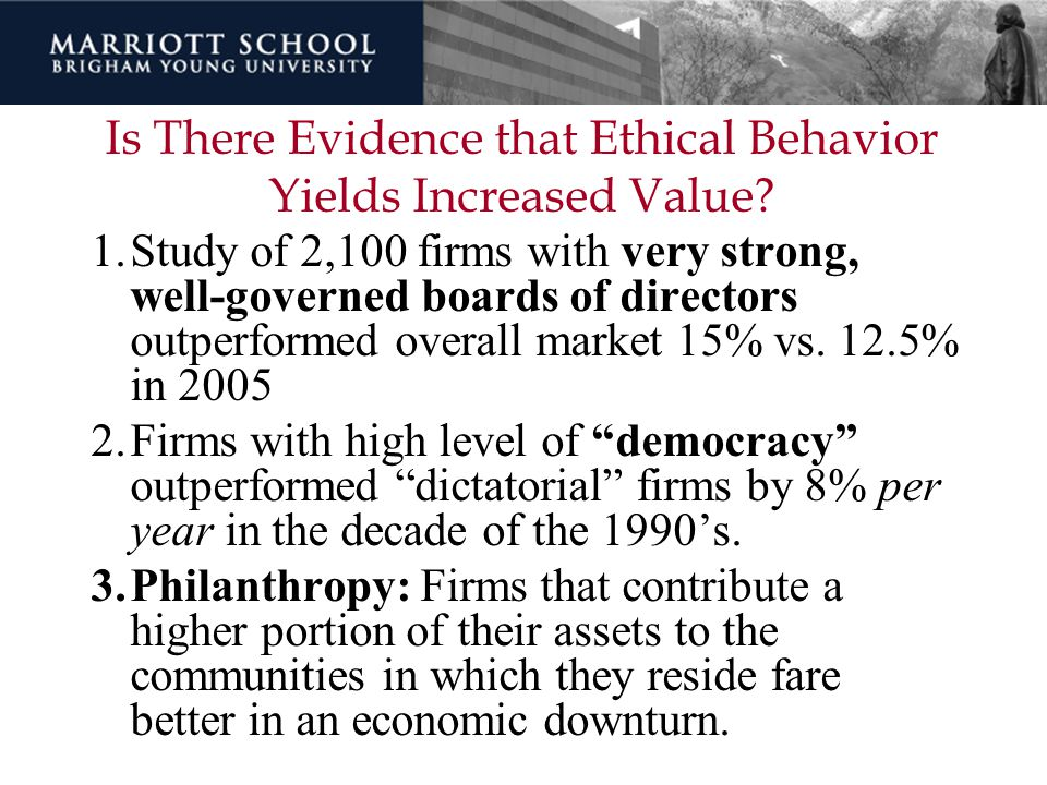 Is There Evidence that Ethical Behavior Yields Increased Value