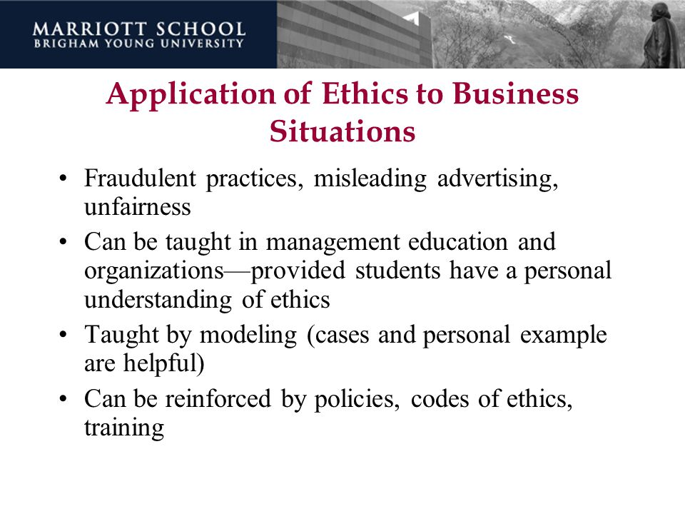 Application of Ethics to Business Situations