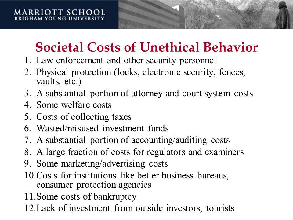 Societal Costs of Unethical Behavior