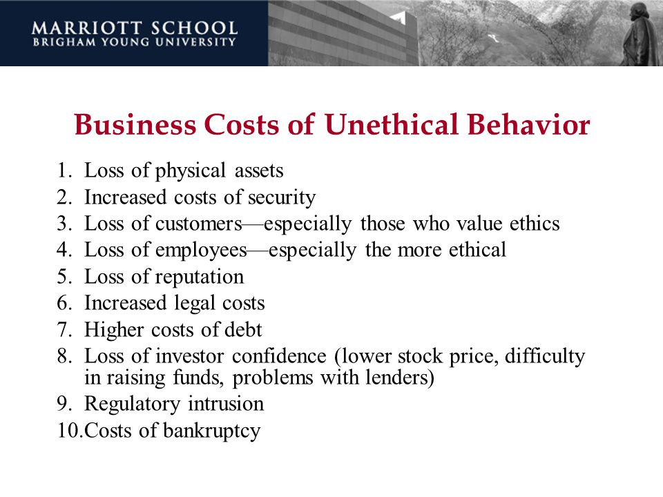 Business Costs of Unethical Behavior