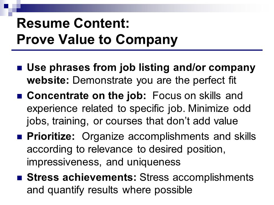 Resume Content: Prove Value to Company