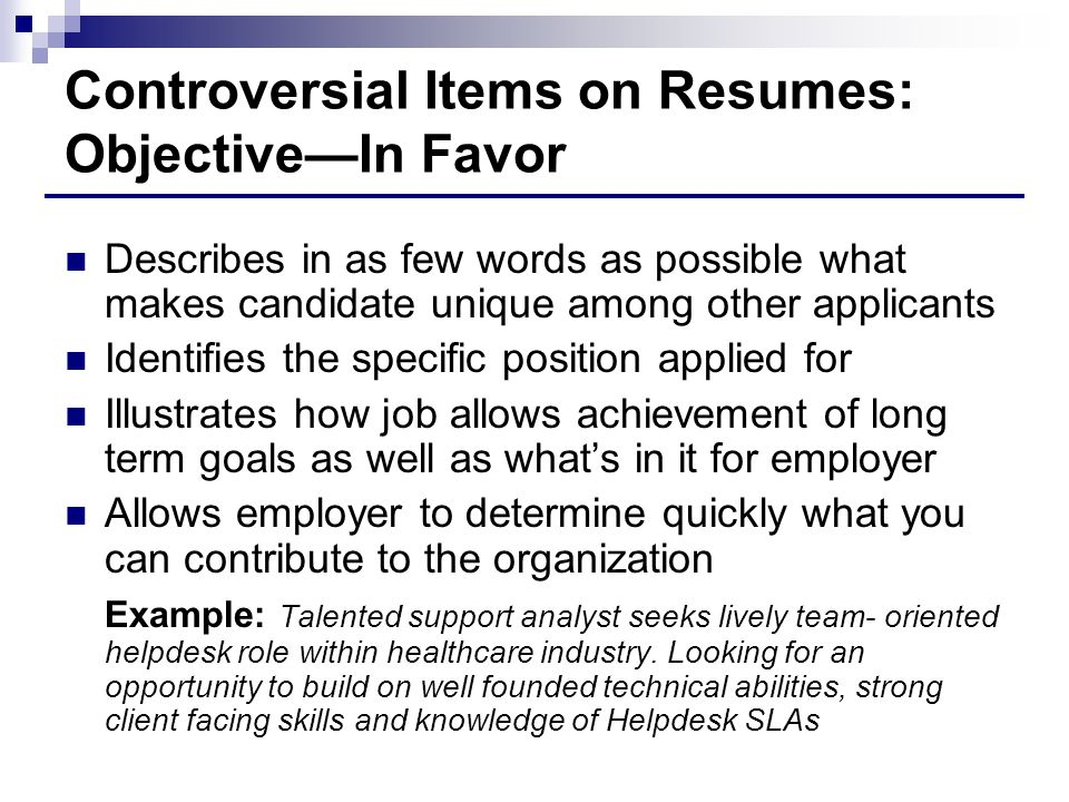 Controversial Items on Resumes: Objective—In Favor