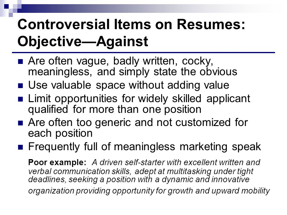 Controversial Items on Resumes: Objective—Against