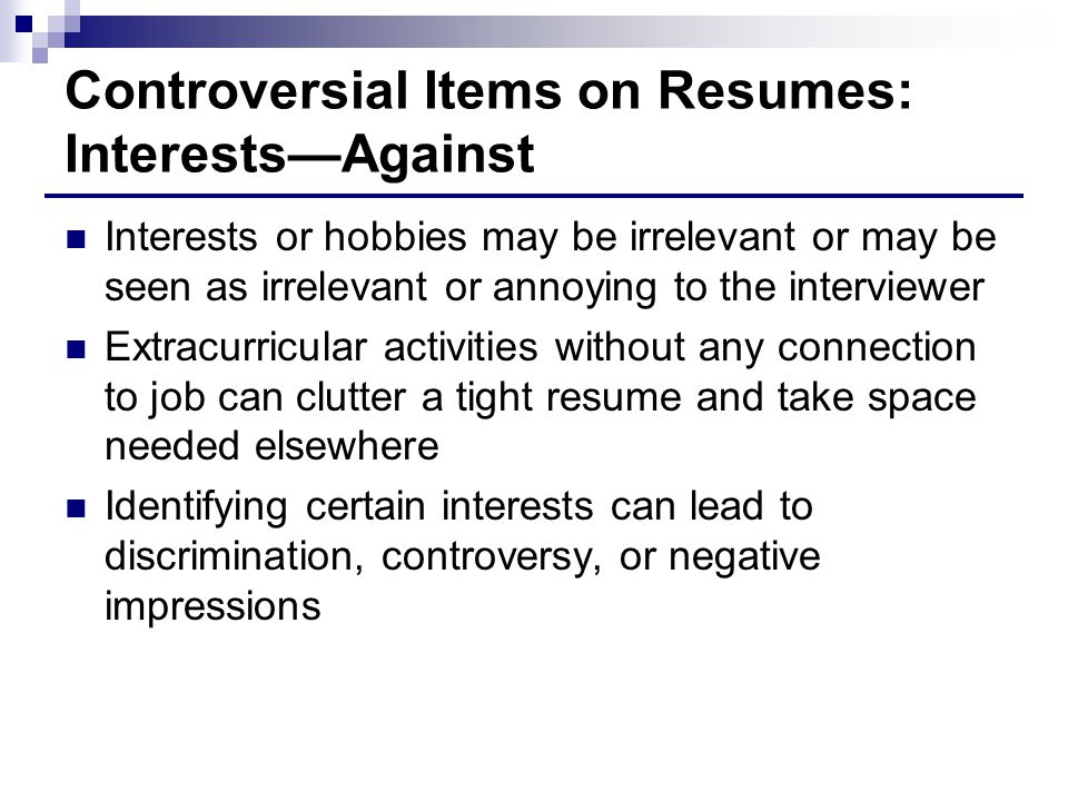 Controversial Items on Resumes: Interests—Against