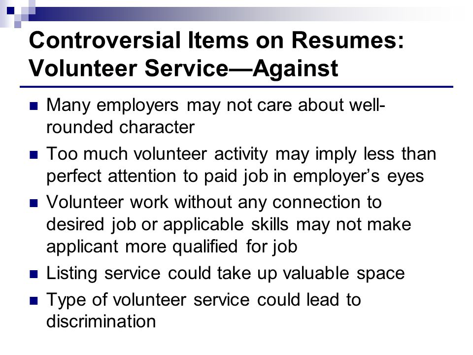 Controversial Items on Resumes: Volunteer Service—Against