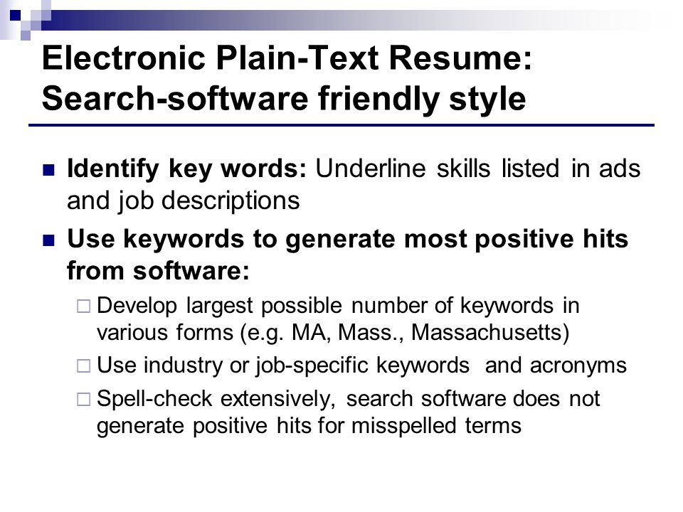 Electronic Plain-Text Resume: Search-software friendly style