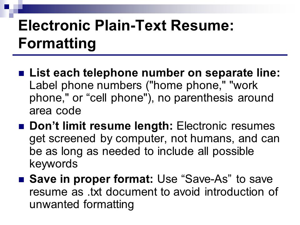 Electronic Plain Text Resume: Formatting