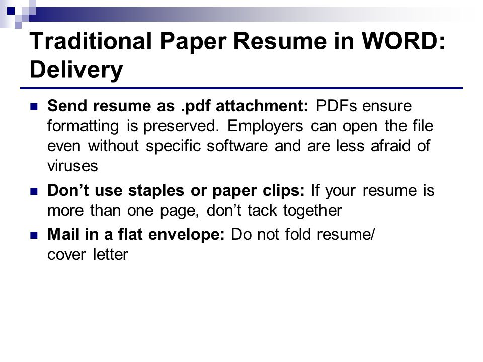 Traditional Paper Resume in WORD: Delivery