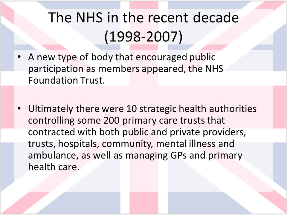 The NHS in the recent decade ( )