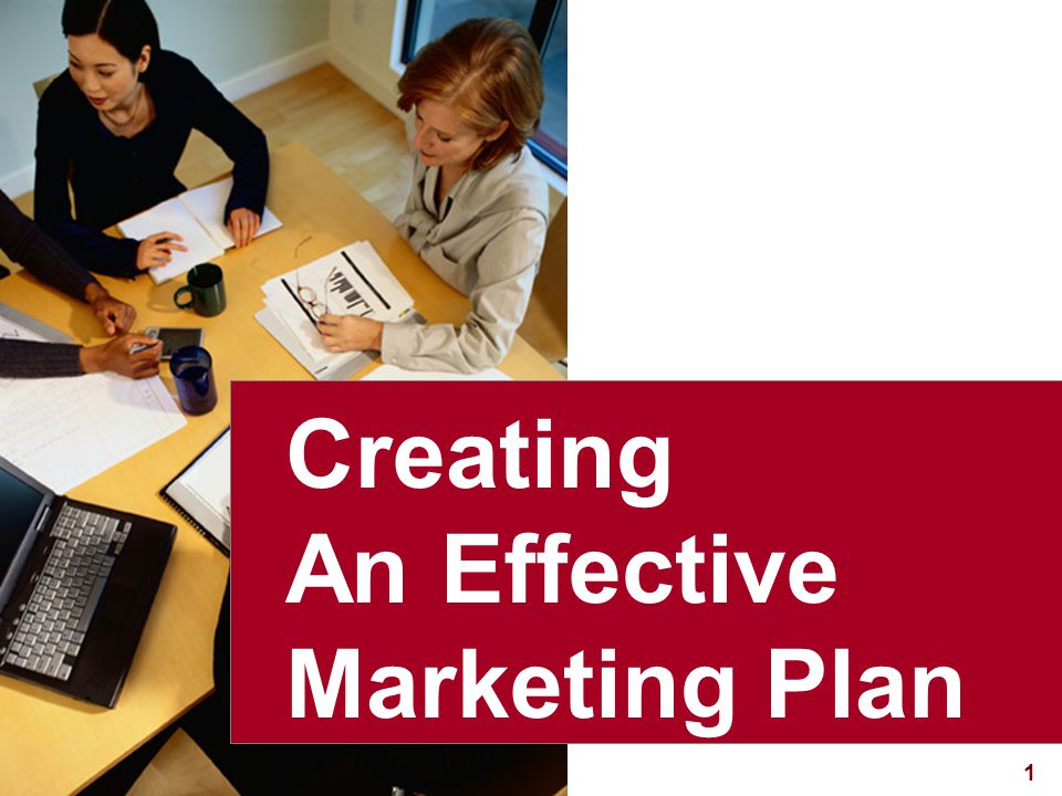 Creating An Effective Marketing Plan