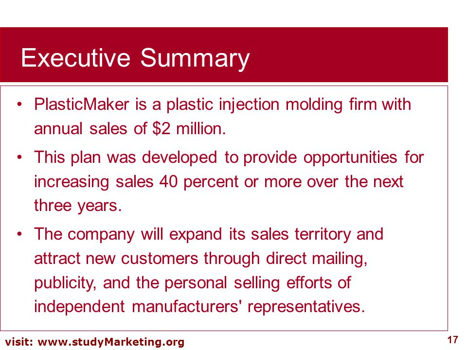 Executive Summary PlasticMaker is a plastic injection molding firm with annual sales of $2 million.
