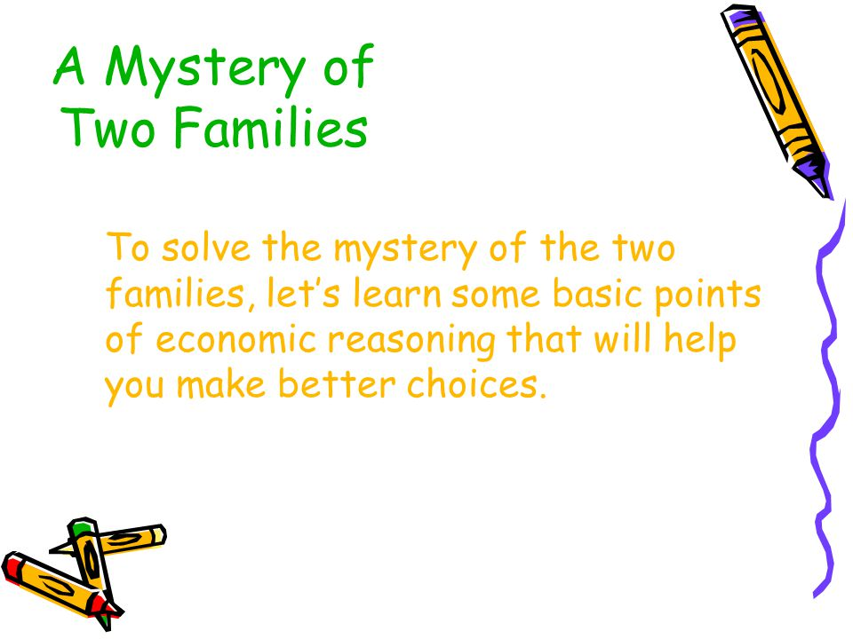 A Mystery of Two Families