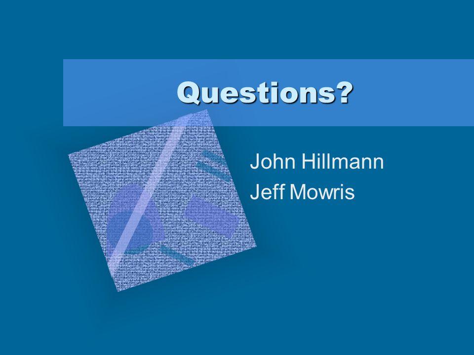 John Hillmann Jeff Mowris