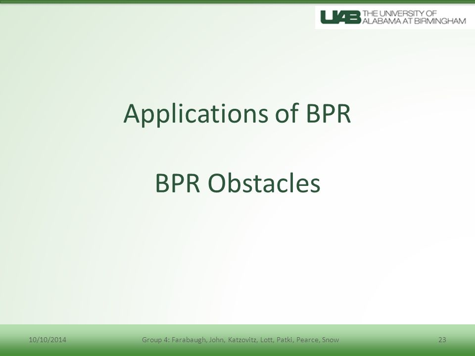 Applications of BPR BPR Obstacles