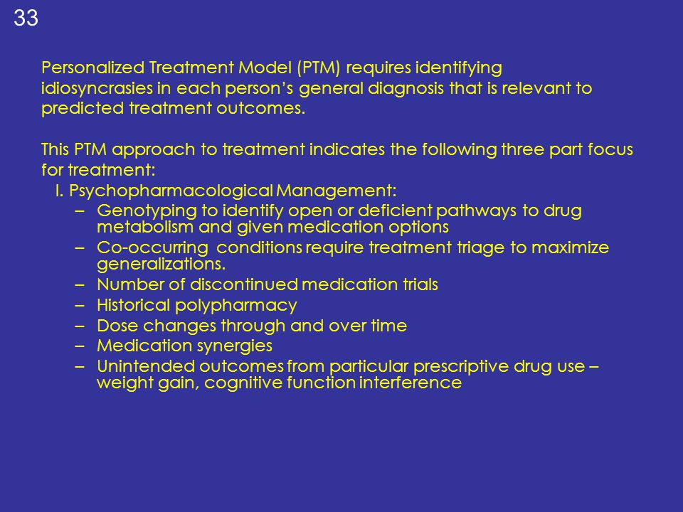 Personalized Treatment Model (PTM) requires identifying