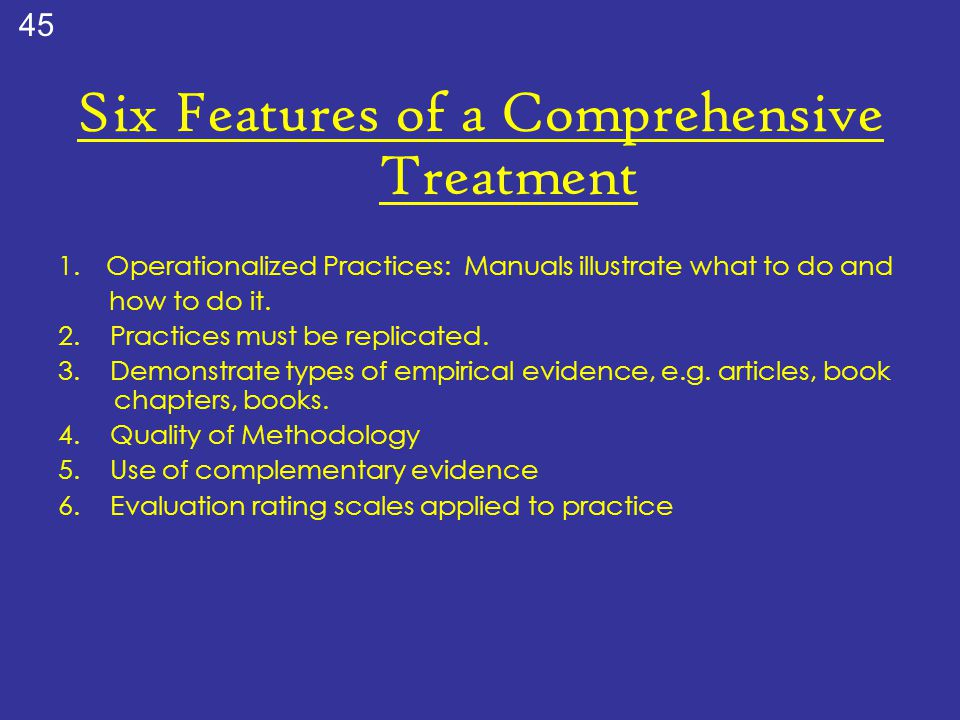 Six Features of a Comprehensive Treatment